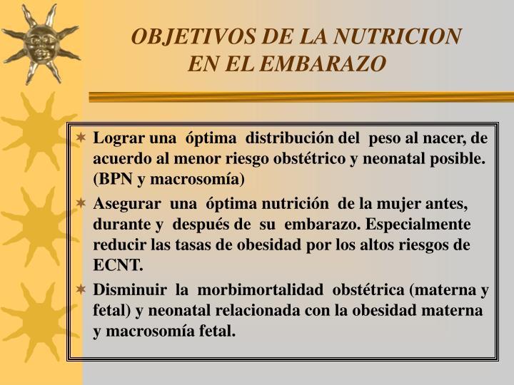 Objetivos de la nutricion en el embarazo