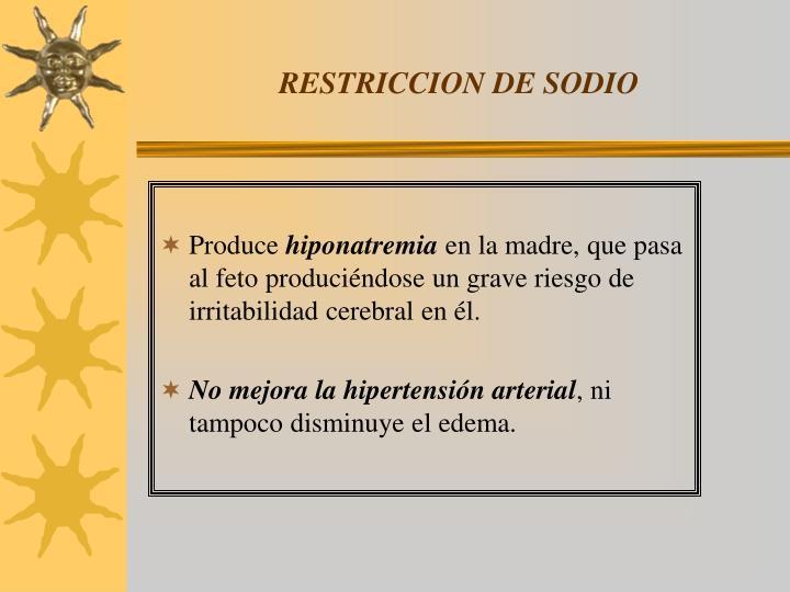 RESTRICCION DE SODIO