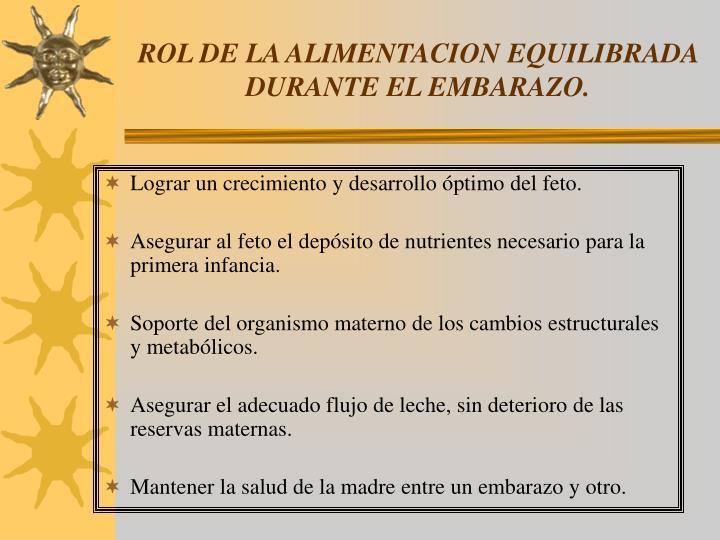 ROL DE LA ALIMENTACION EQUILIBRADA DURANTE EL EMBARAZO.