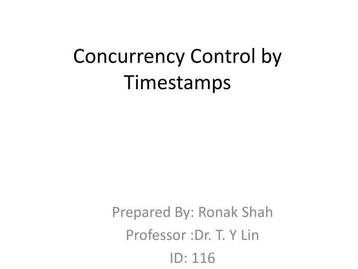 Concurrency Control by Timestamps