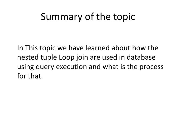Summary of the topic
