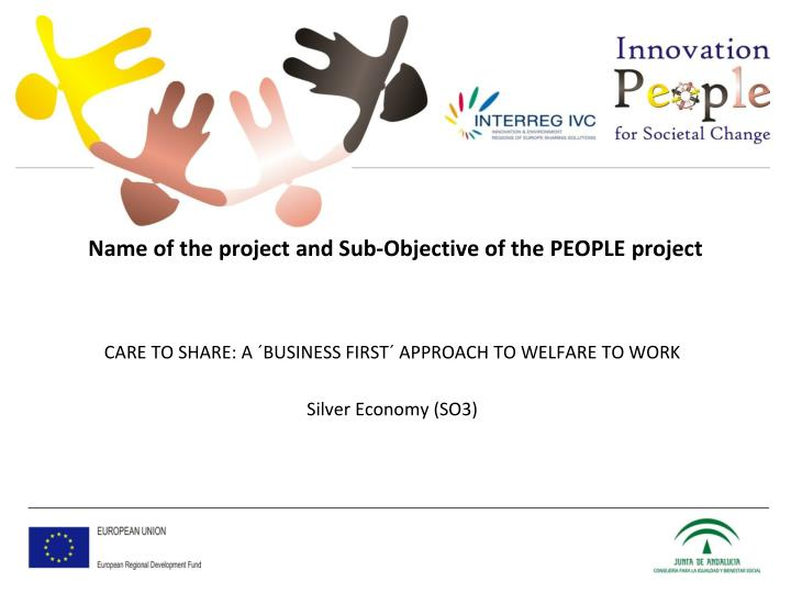 Name of the project and sub objective of the people project