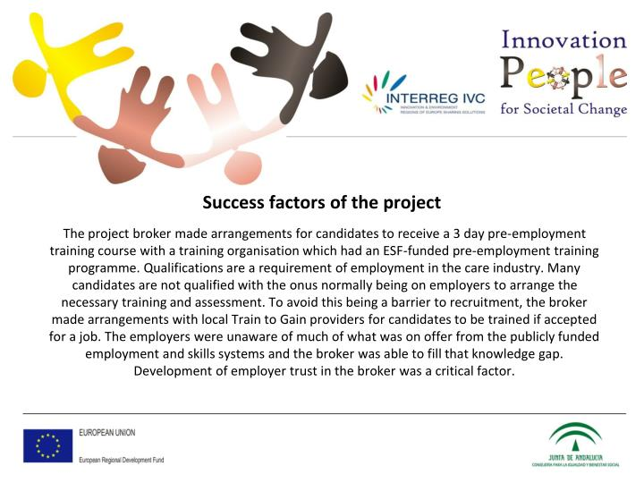 Success factors of the project