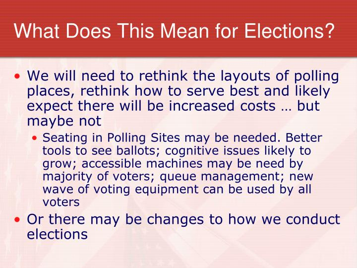 What Does This Mean for Elections?