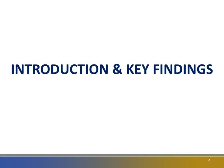 INTRODUCTION & KEY FINDINGS