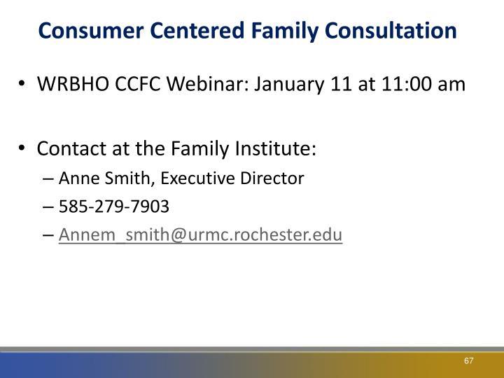 Consumer Centered Family Consultation