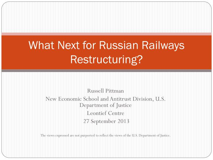 what next for russian railways restructuring n.