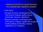 badania kontrolne w czasie leczenia reumatoidalnego zapalenia staw w