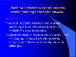 badania kontrolne w czasie leczenia reumatoidalnego zapalenia staw w1