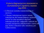kryteria diagnostyczne stosowane w reumatoidalnym zapaleniu staw w wg ara2