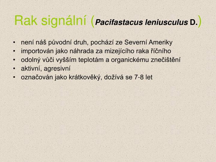 Rak signální (
