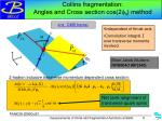 collins fragmentation angles and cross section cos 2 f 0 method