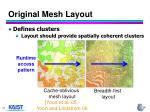 original mesh layout