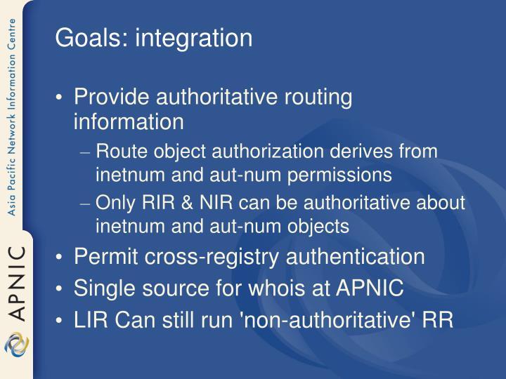 Goals: integration
