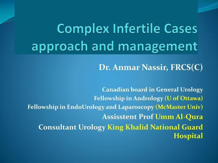 complex infertile cases approach and management n.