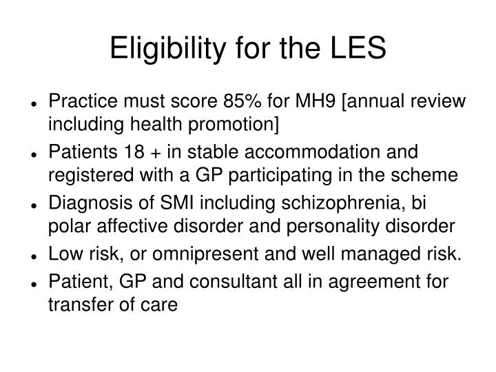 Eligibility for the LES