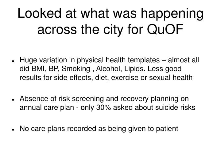 Looked at what was happening across the city for quof