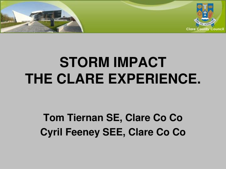 storm impact the clare experience n.