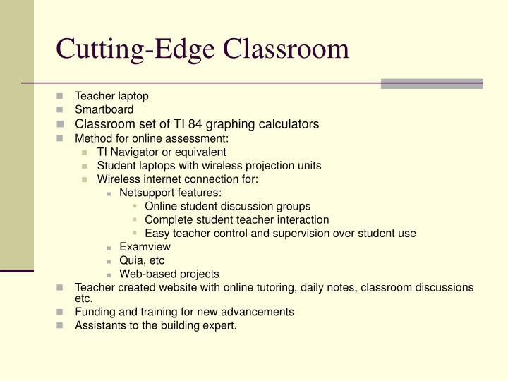 Cutting-Edge Classroom