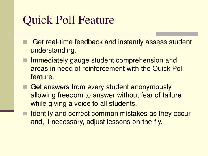 Quick Poll Feature