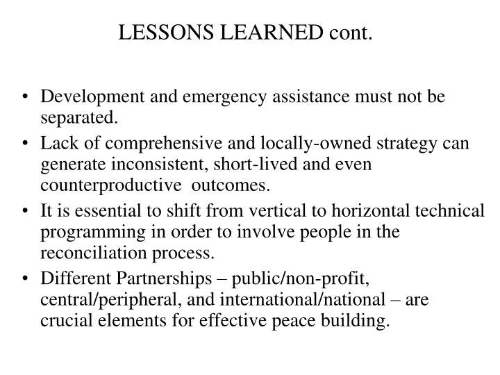LESSONS LEARNED cont.