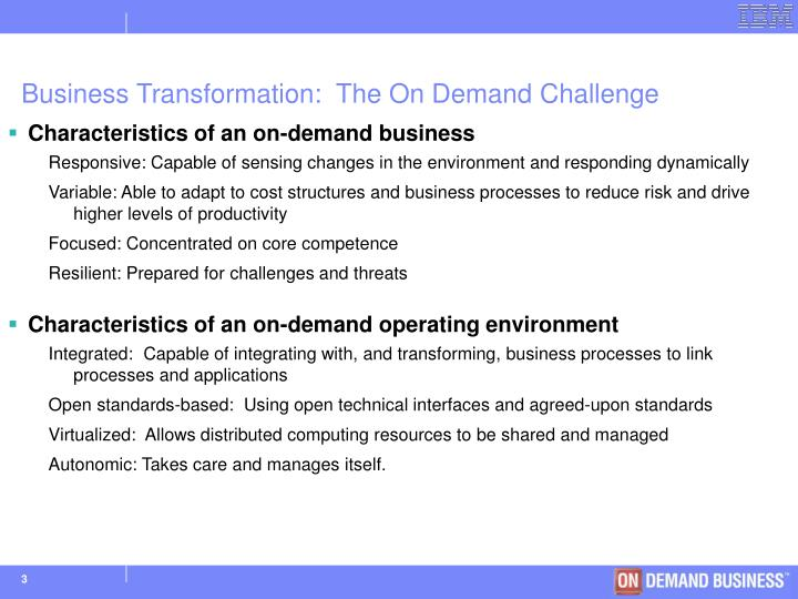 Business transformation the on demand challenge
