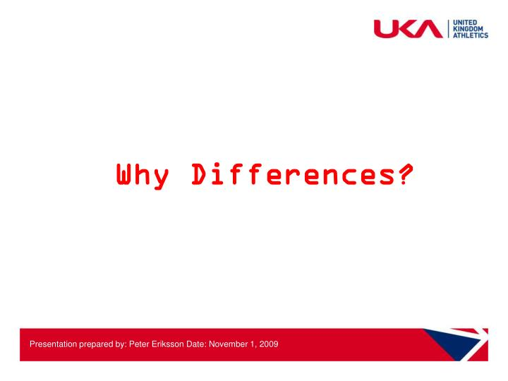 Why Differences?