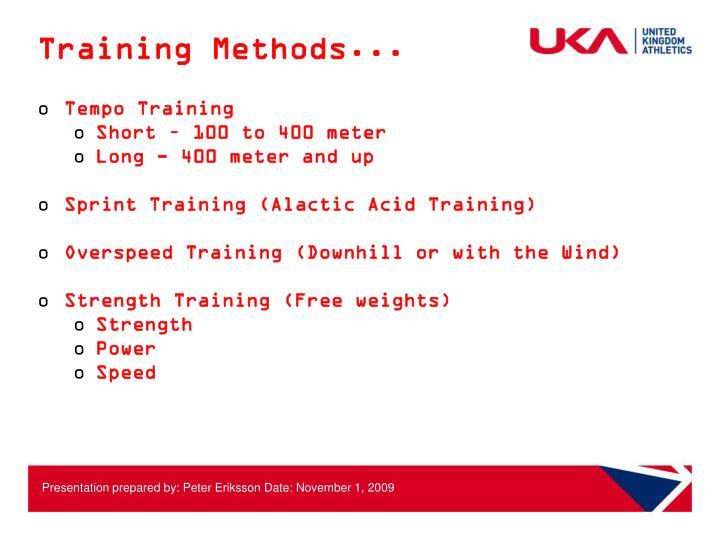 Training Methods...