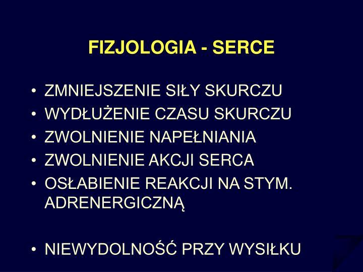 FIZJOLOGIA - SERCE