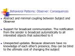 behavioral patterns observer consequences