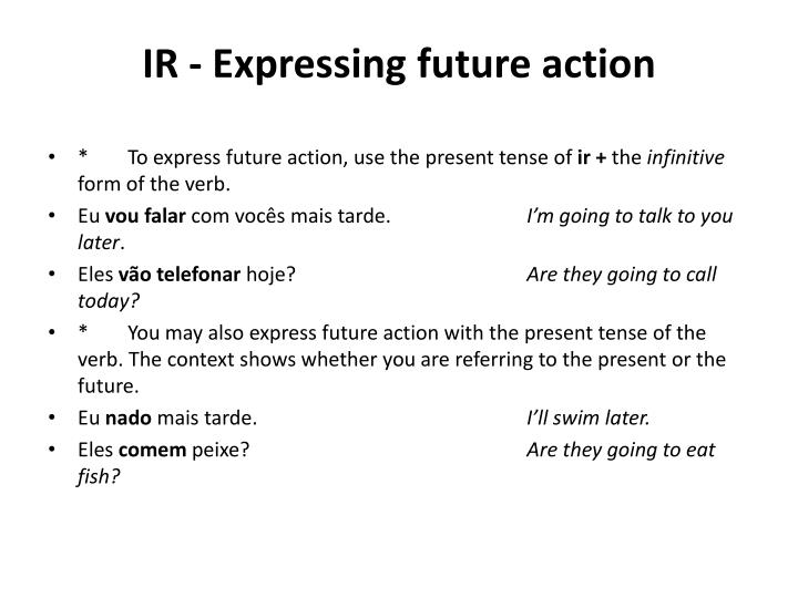 IR - Expressing future action