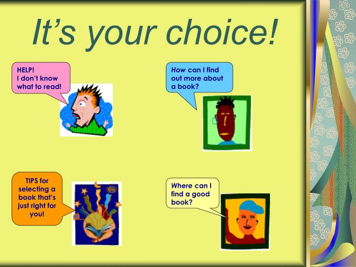 It s your choice1