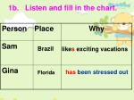 1b listen and fill in the chart