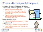 what is a reconfigurable computer
