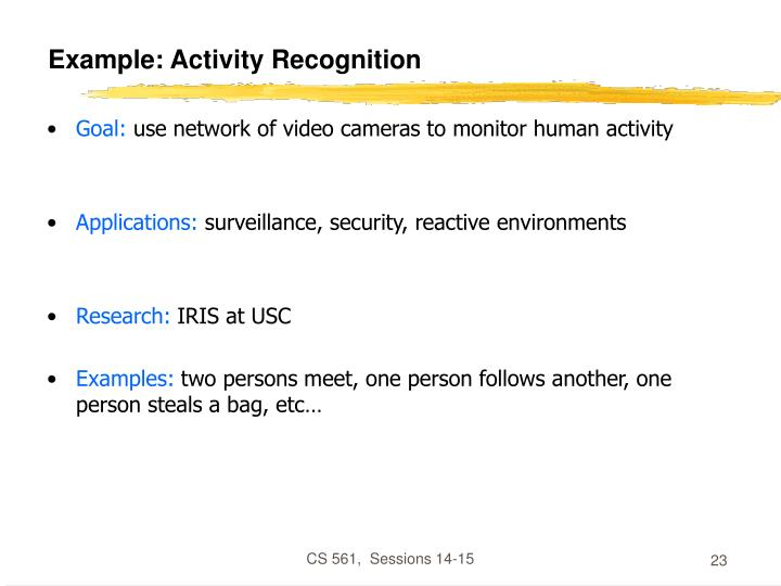 Example: Activity Recognition
