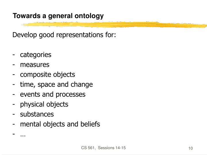 Towards a general ontology