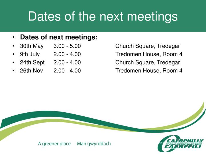 Dates of the next meetings