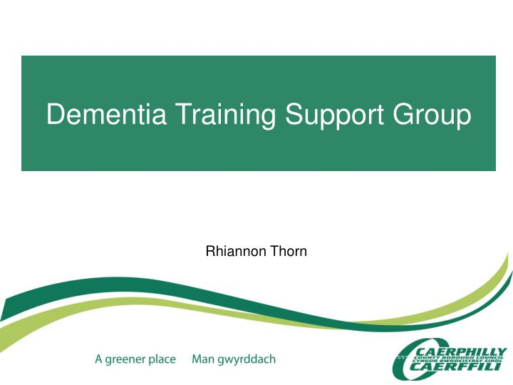 Dementia training support group