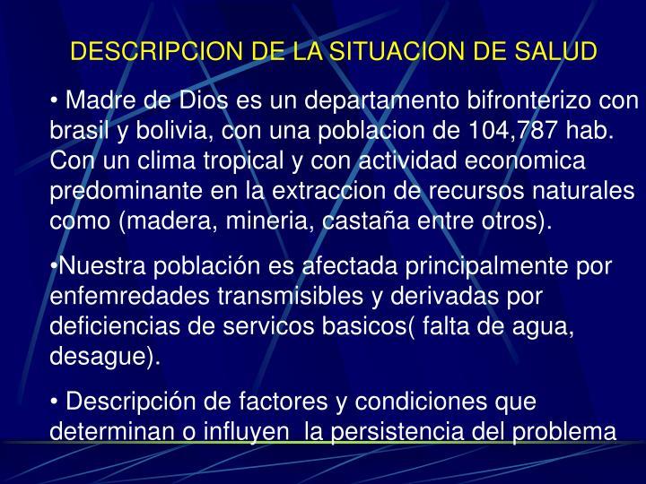 DESCRIPCION DE LA SITUACION DE SALUD