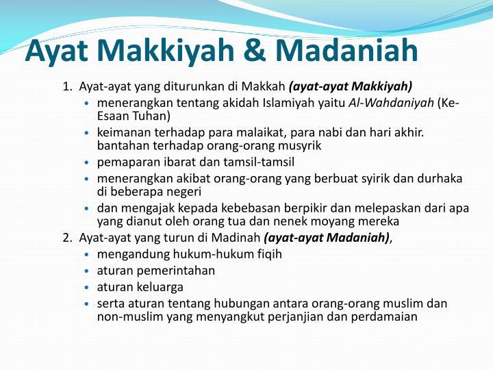Ayat Makkiyah & Madaniah