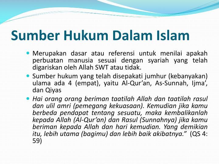 Sumber hukum dalam islam