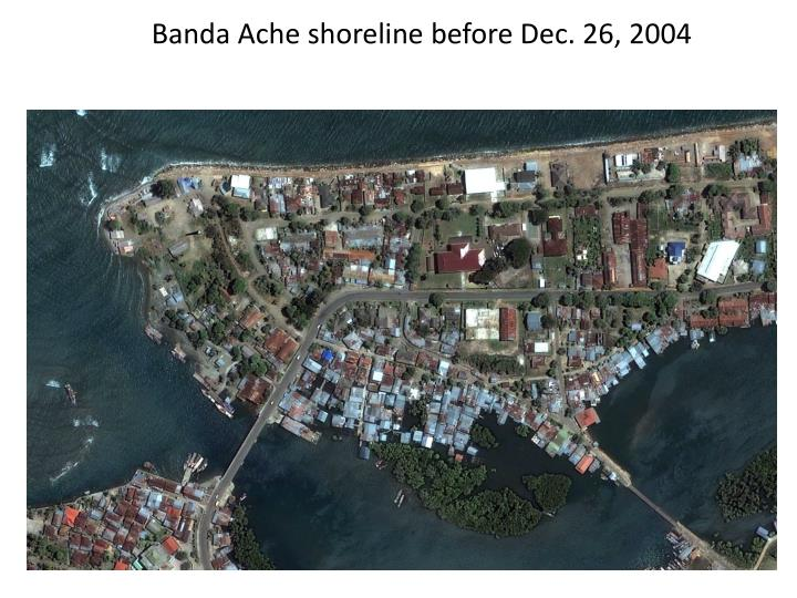 Banda Ache shoreline before Dec. 26, 2004