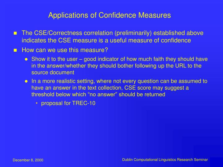 Applications of Confidence Measures