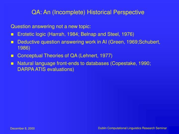QA: An (Incomplete) Historical Perspective