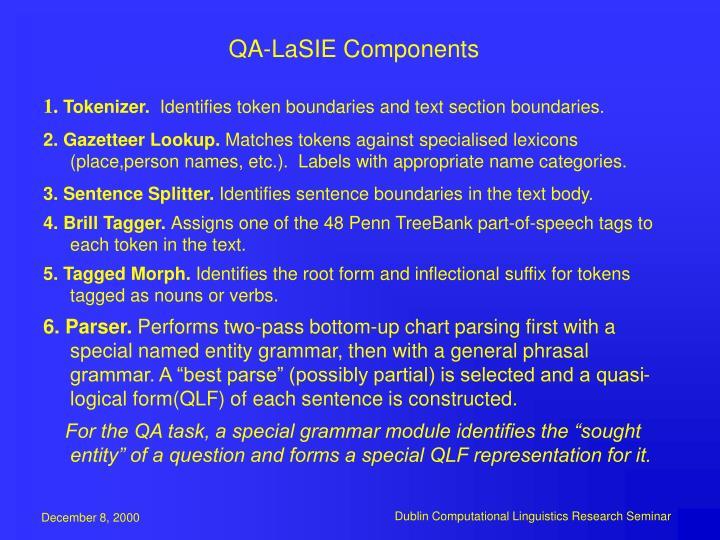 QA-LaSIE Components