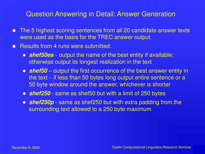Question Answering in Detail: Answer Generation