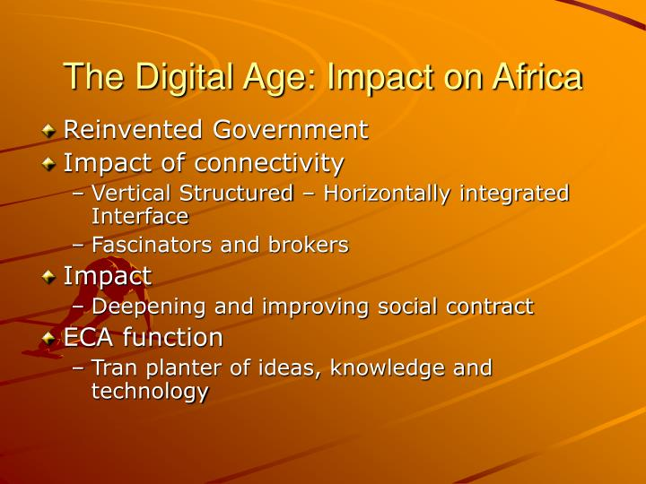 The Digital Age: Impact on Africa