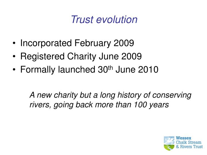 Trust evolution