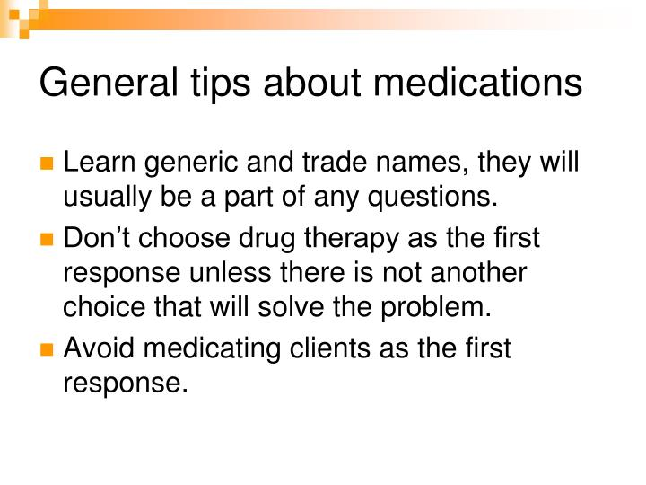 General tips about medications