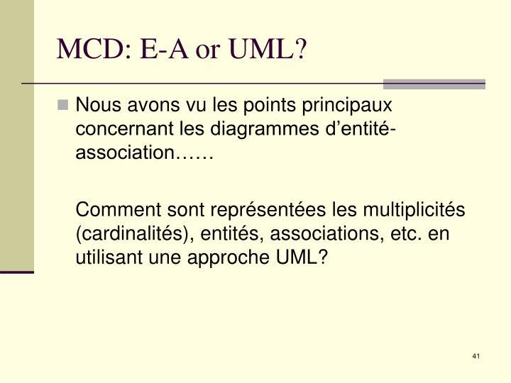 MCD: E-A or UML?
